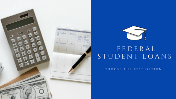 federal student loans choose the best option 529 funds